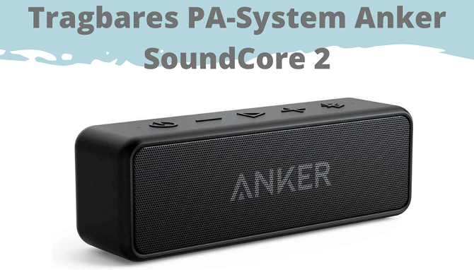 Tragbares PA-System Anker SoundCore 2