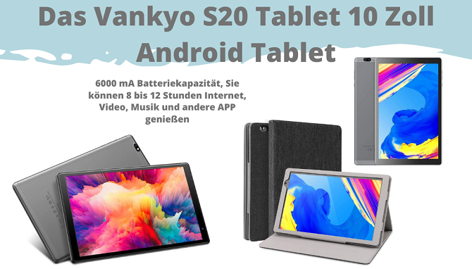 Das Vankyo S20 Tablet 10 Zoll Android Tablet
